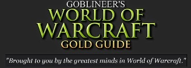 Stormspire's Goblin Gold Guide & Forums