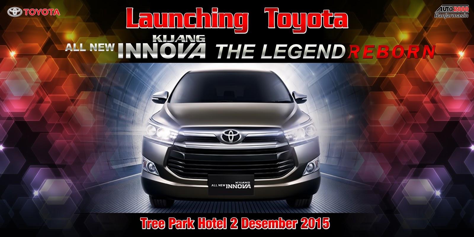 toyota auto2000 banjarmasin: launching all new kijang innova the