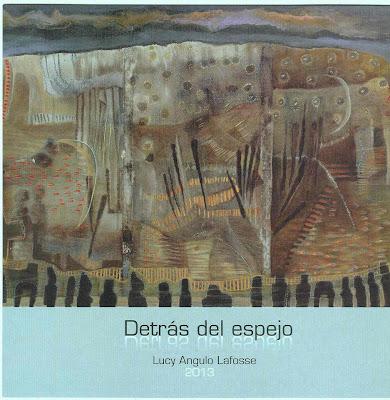 Detrás del espejo - Lucy Angulo Lafosse (Galería Yvonne Sanguineti)