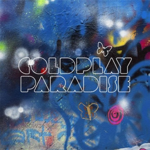 Coldplay – Paradise (New Single)
