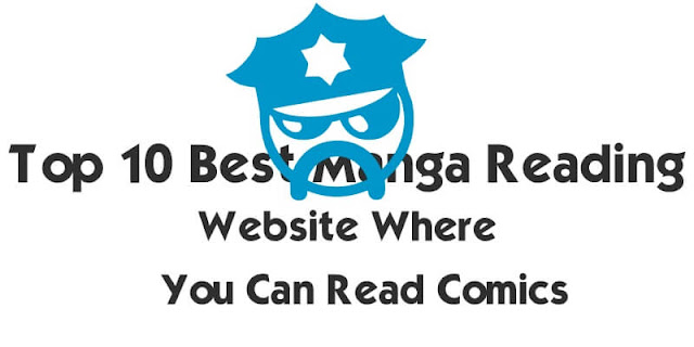 Top 10 Best Manga Reading Website Where You Can Read Comics