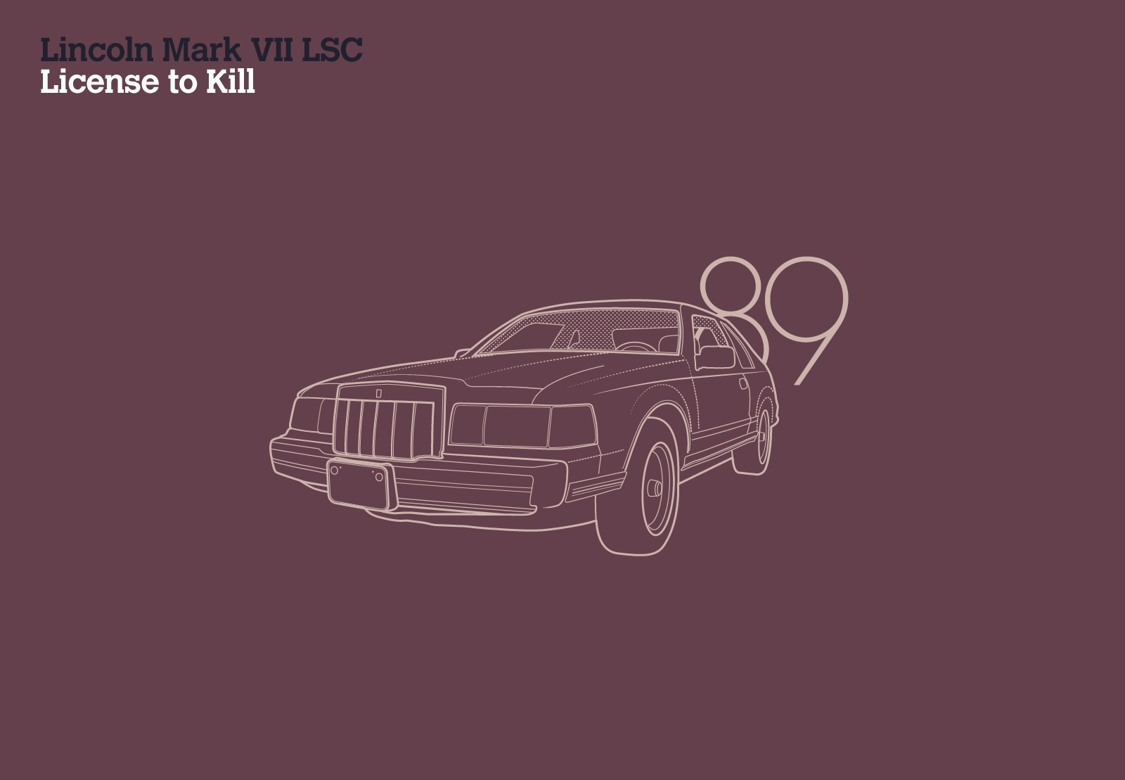 Lincoln Mark VII LSC License To Kill