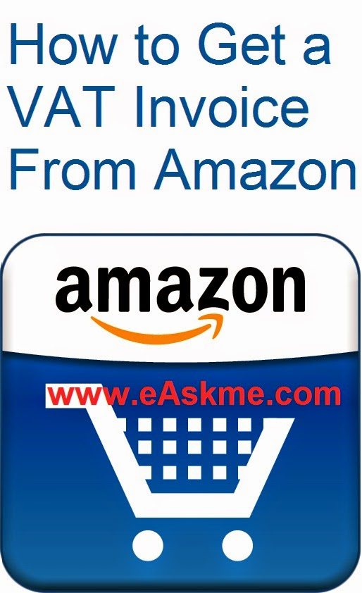 How to Get a VAT Invoice From Amazon : eAskme