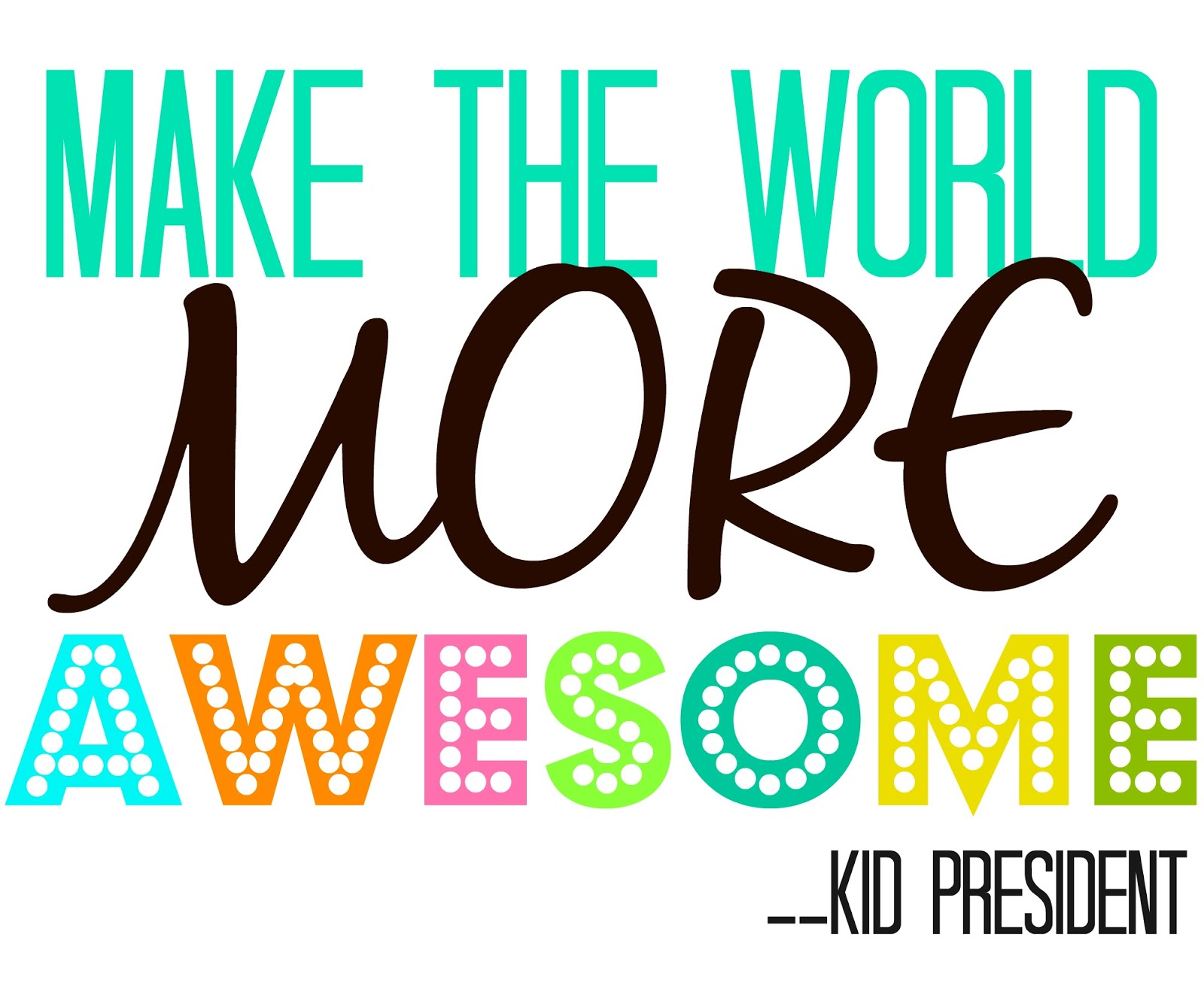 make+the+world+more+awesome+color.jpg
