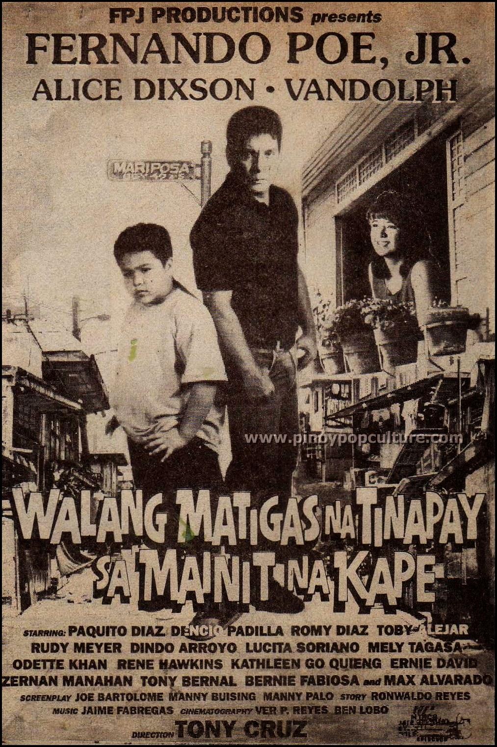 Walang Matigas na Tinapay sa Mainit na Kape, FPJ, Fernando Poe Jr., Vandolph, Alice Dixson