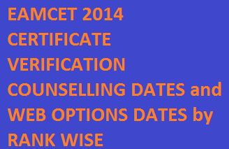 AP EAMCET Engineering Counselling Schedule Dates 2014 | EAMCET Engineering Web Options Apply Online Dates / Web Counselling Dates 2014