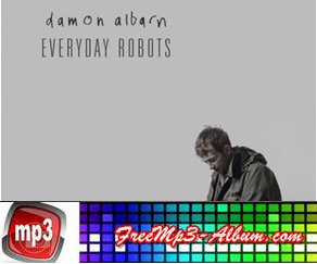 Damon Albarn Album Everyday Robots 2014