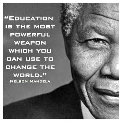 education is the most powerful weapon essay I have been learning things and activities and i come across this word that my  mother says all the time is that education is the most powerful.