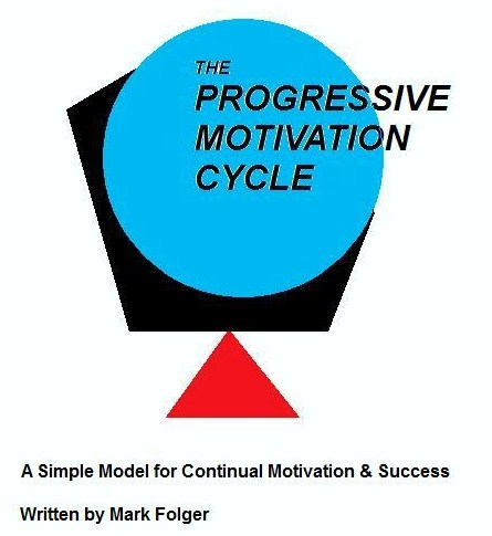 The Progressive Motivation Cycle
