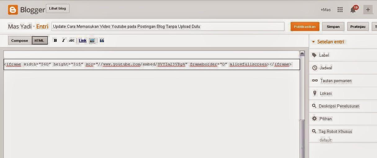 Update Cara Memasukan Video Youtube pada Postingan Blog Tanpa Upload Dulu