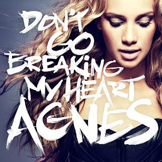 Agnes - Don't Go Breaking My Heart Lyrics