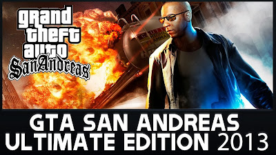GTA San Andreas Extreme                Edition 2013 PC Game