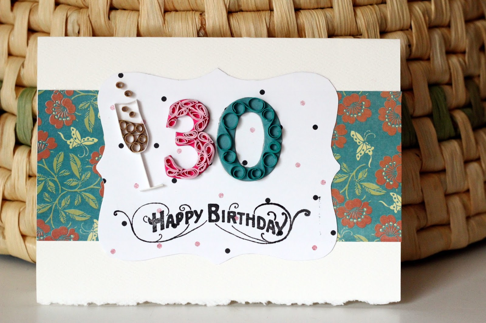 Doleenoted 30th birthday and fall themed quilled birthday cards requests for card 1 30th birthday champagne pink and teal the recipient of this card is an upholstery expert so i picked out this patterned paper to kristyandbryce Choice Image