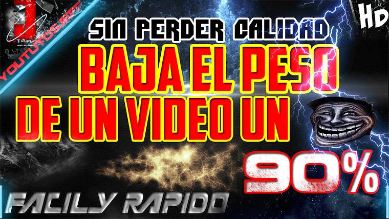 COMO BAJAR EL PESO DE UN VIDEO ASTA UN 90% SIN PERDER CALIDAD | 2015