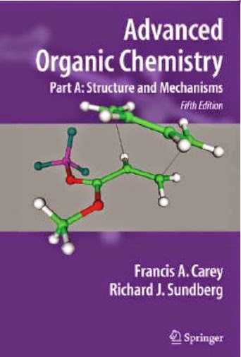Advanced Organic Chemistry-Part A: Structure and Mechanisms-Free chemistry books