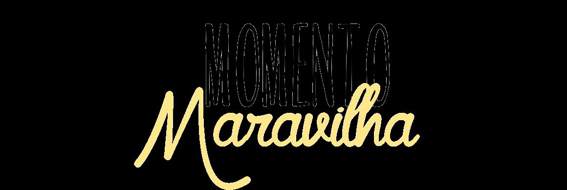 Momento Maravilha