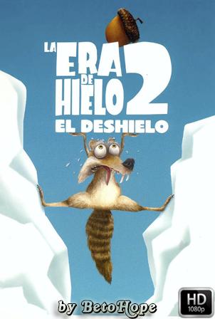 La Era de Hielo 2: El Deshielo [1080p] [Latino-Ingles] [MEGA]