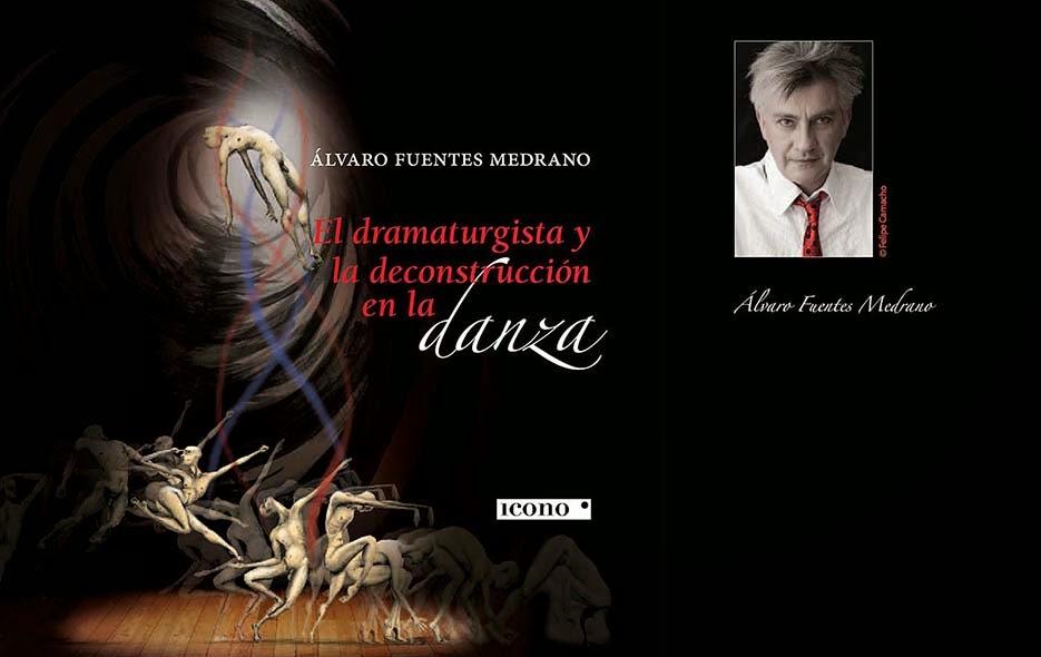 El dramaturgista y la deconstrucción en la danza