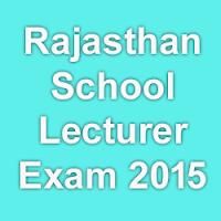 Rajasthan School Lecturer Exam Pattern & Scheme 2015