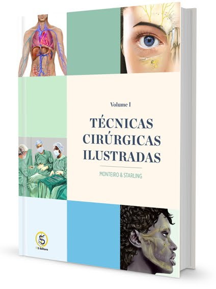 Técnicas Cirúrgicas Ilustradas: Monteiro e Starling