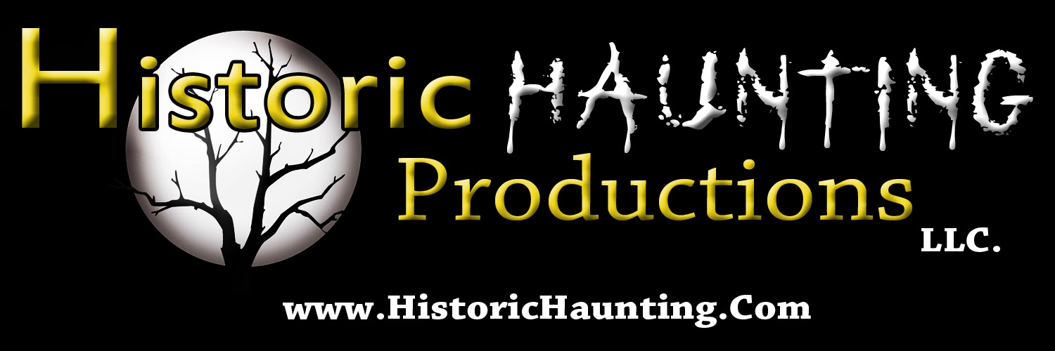 Historic haunting Productions LLC