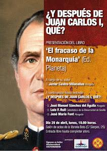 """Presentación del libro """"El Fracaso de la Monarquía"""" de Javier Castro-Villacañas"""