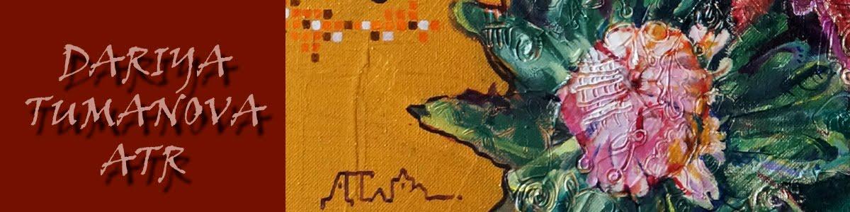 Dariya Tumanova : artist