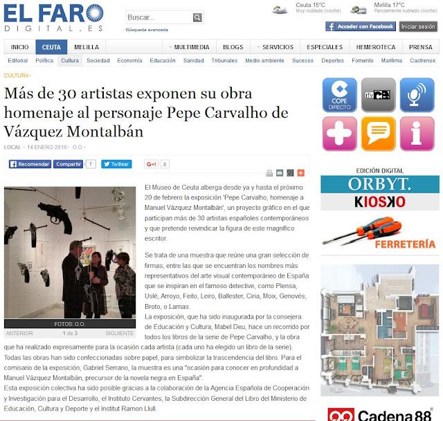 http://elfarodigital.es/ceuta/cultura/177718-mas-de-30-artistas-exponen-su-obra-homenaje-al-personaje-pepe-carvalho-de-vazquez-montalban.html