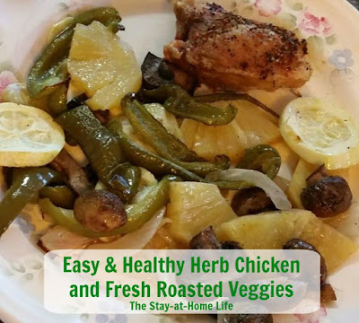 aa Easy, Healthy Herb Chicken and Fresh Roasted Veggies