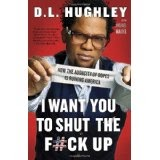 Shut Up by D. L. Hughley