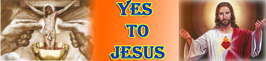 Yes to Jesus