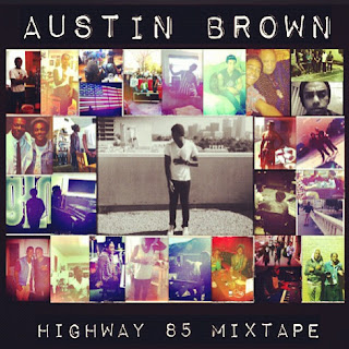 Stream and download Austin Brown's Highway 85 mixtape