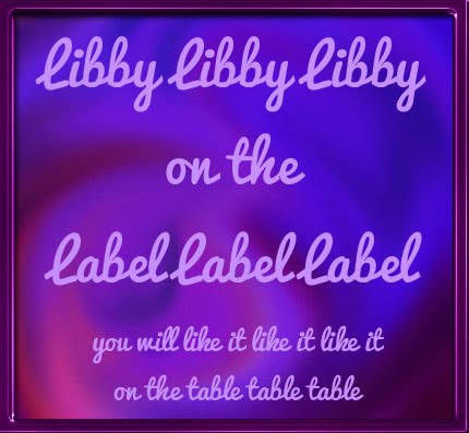 <center>Libby Libby Libby <br>on the <br>label label label</center>
