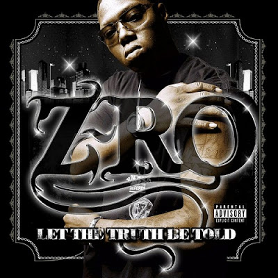 Z-Ro – Let The Truth Be Told (CD) (2005) (FLAC + 320 kbps)