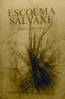 Escolma Salvaxe (Ferrol 2007-2013)