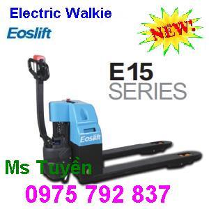 Khuyến mãi lớn: Xe nâng điện 1.5 tấn-E15(đi bộ lái) Eoslift, giá siêu rẻ (Ms Tuyền 0975 792 837)