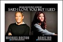 Lirik Lagu Michael Bolton Feat Agnes Monica - Said I Love You But I Lied
