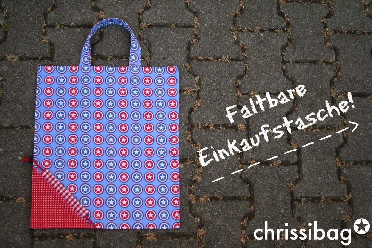 Faltbare Einkaufstasche! - perfekt für den kleinen Einkauf - chrissibag