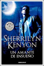 Un Amante de Ensueño, Sherrilyn Kenyon [Cazadores Oscuros #0]