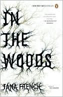 Review of In The Woods by Tana French published by Viking Press