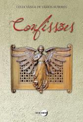 "Co-autora na coletânea ""Confissões"" (2014) - Editora Lua de Marfim"