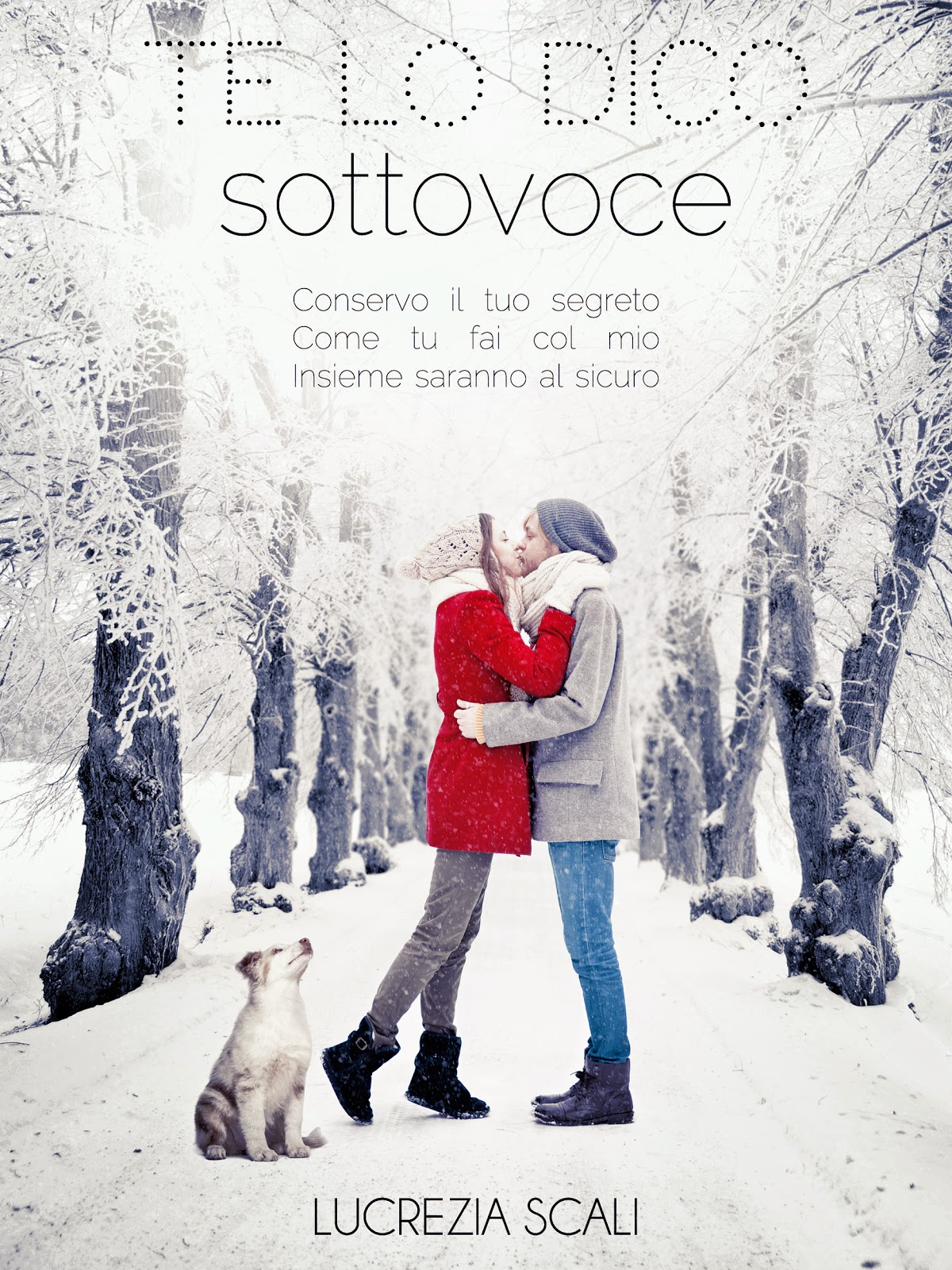 http://www.amazon.it/Te-dico-sottovoce-Lucrezia-Scali-ebook/dp/B00UBABU5S/ref=sr_1_1?s=digital-text&ie=UTF8&qid=1425893012&sr=1-1&keywords=lucrezia+scali