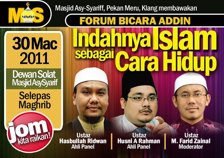 Forum Bicara Addin: Indahnya Islam Sebagai Cara Hidup www.mymaktabaty.com