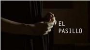 Cortometraje 'El Pasillo'