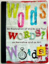 Words. Words? Words! - Words & Text as Narrative & Art