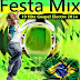 Festa Mix 19 Hits Gospel Electro 2014 (Set Mixado)