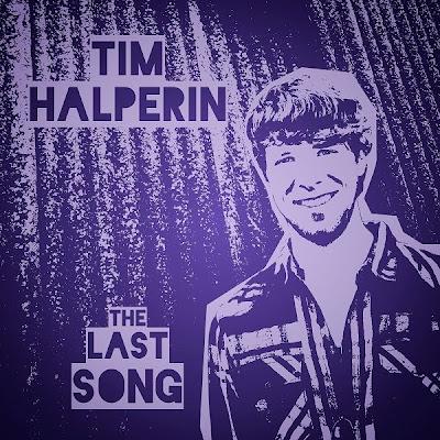 Tim Halperin - The Last Song Lyrics