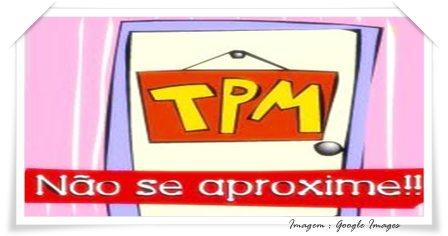 TPM não se aproxime