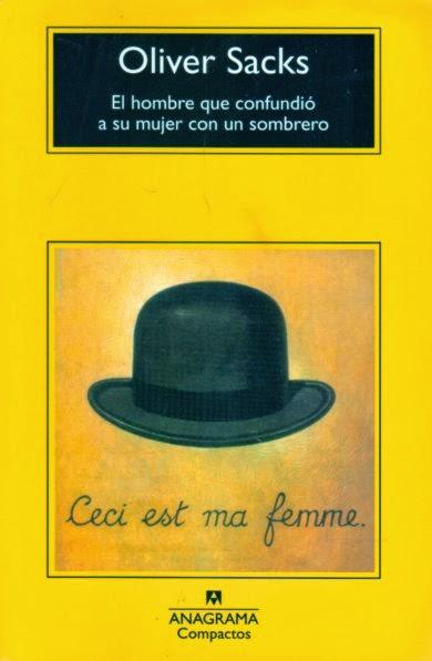 El hombre que confundió a su mujer con un sombrero Sacks Anagrama