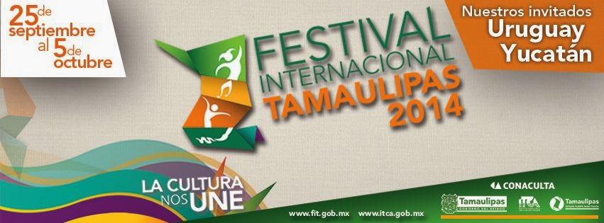 FIT 2014, Festival Tamaulipas 2014 programa